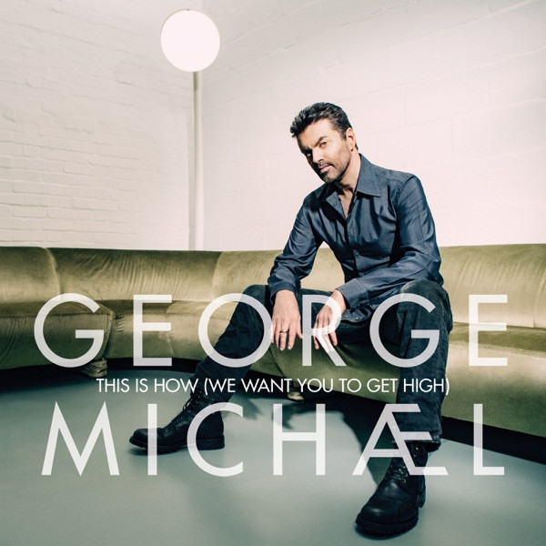 George michael - This is how