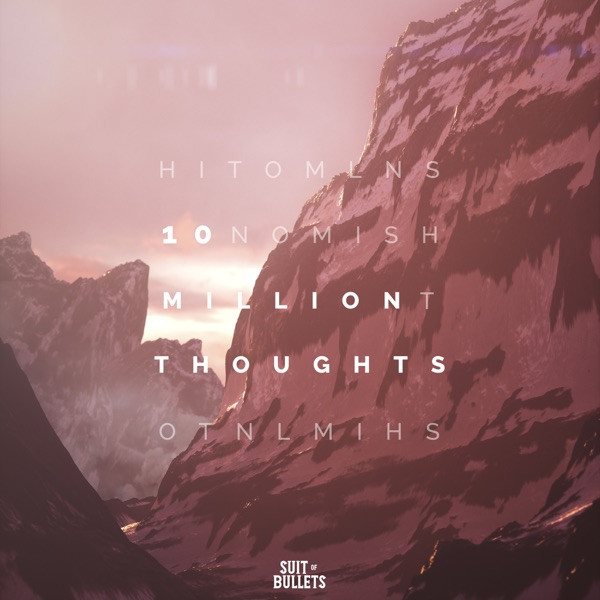 10 Million Thoughts