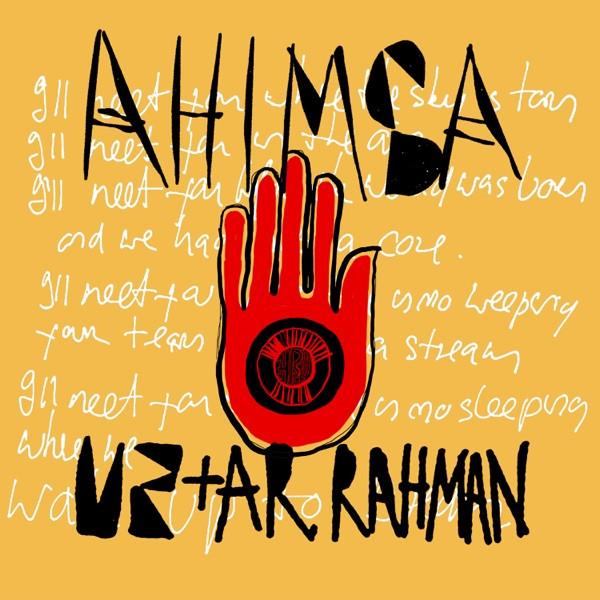 U2 + A.R. RAHMAN - Ahimsa