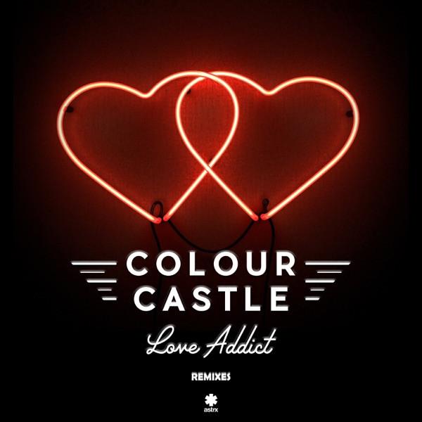 Love Addict (Miguel Campbell Remix) - COLOUR CASTLE