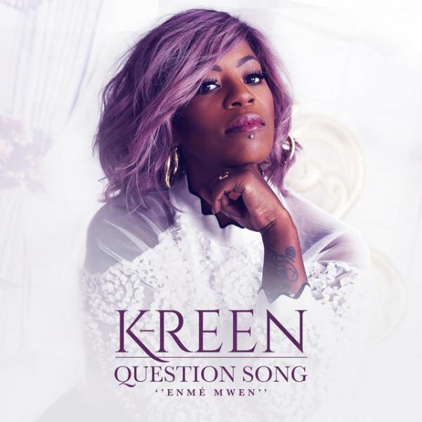 k-reen - question song