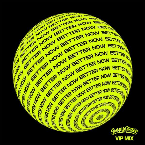 Sammy Porter - Better Now