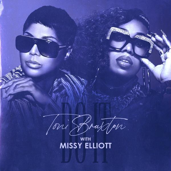 Toni Braxton ft. Missy Elliott - Do It