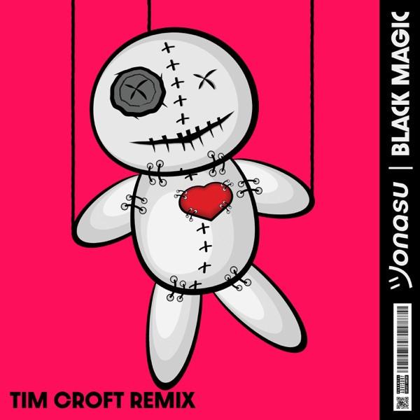 Jonasu, Tim Croft - Black Magic - Tim Croft Remix