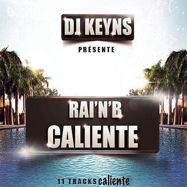 DJ KEYNS, ALIFORNIA, CHEB ARRES - DAY AND NIGHT