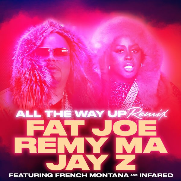 All the Way Up (remix)