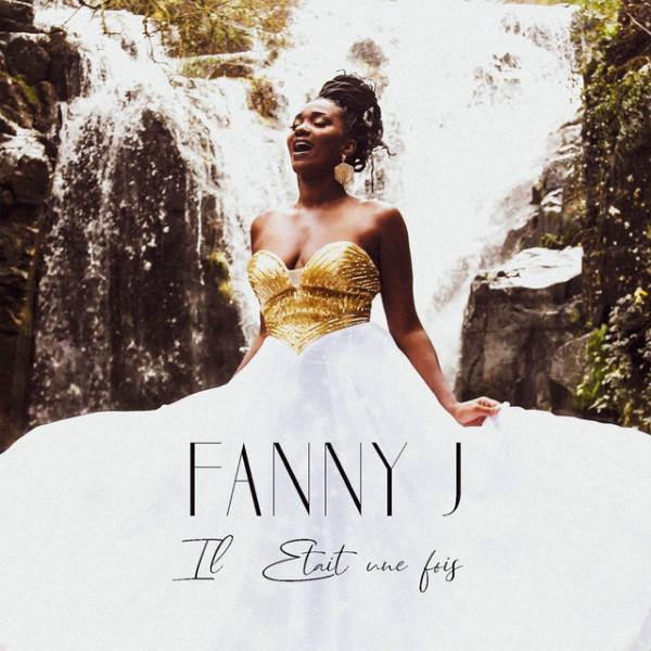FANNY J - IL ETAIT UNE FOIS