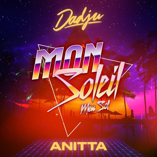 Dadju feat. Anitta - Mon soleil