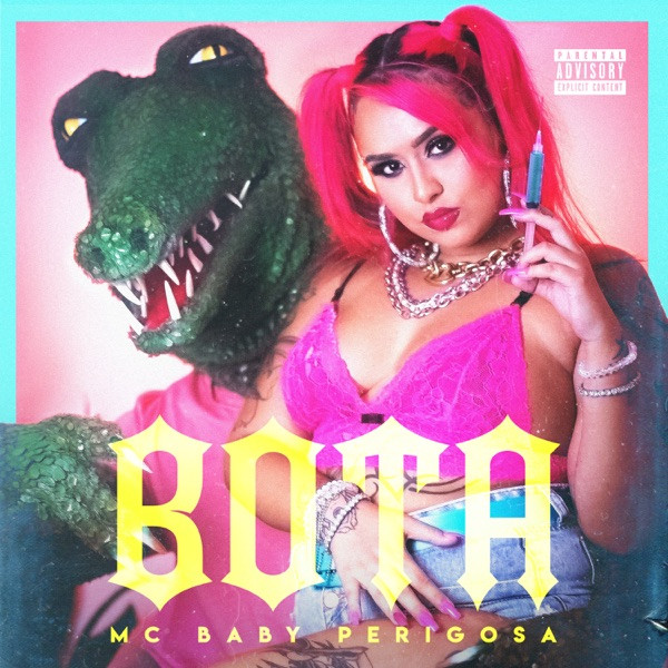 MC Baby Perigosa - Bota