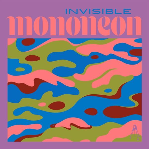 Mononeon - Invisible