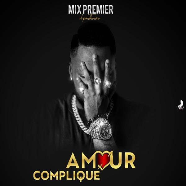 Mix Premier - Amour Compliqué