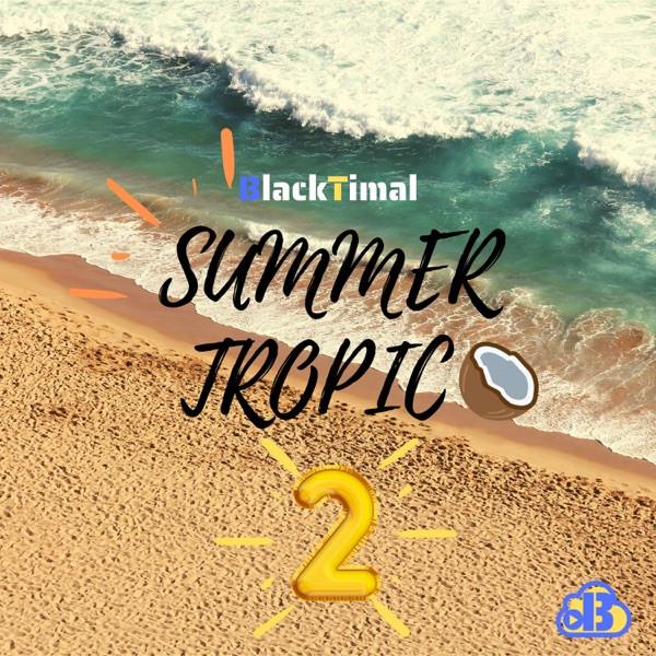 BlackTimal - Summer Tropico 2