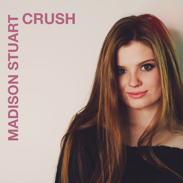 Madison Stuart - Crush