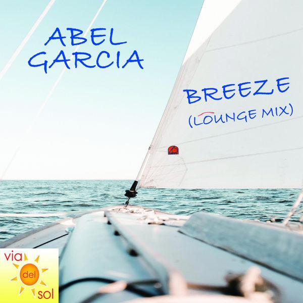 Abel Garcia - Breeze (Lounge mix)