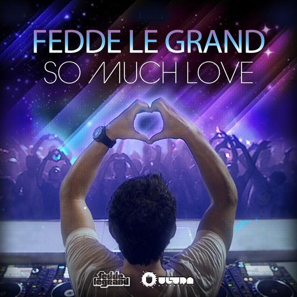 So Much Love - Radio Edit