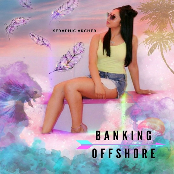 Seraphic Archer - Banking Offshore