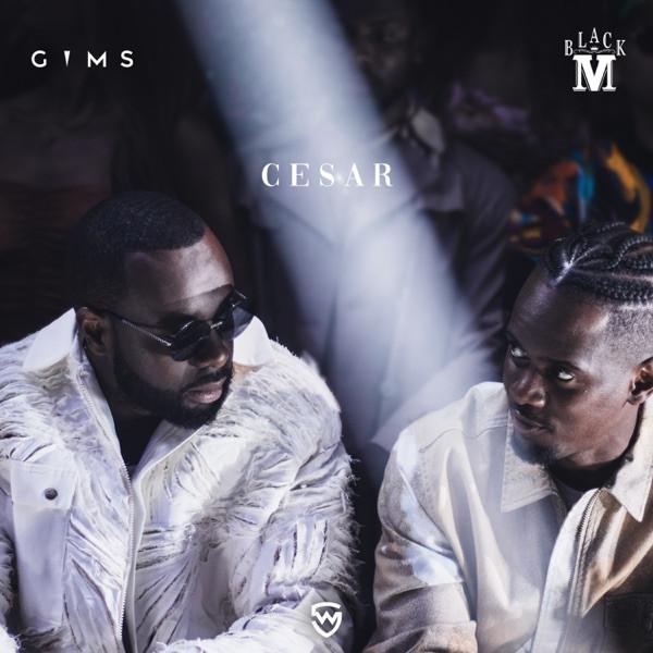 Black M feat. Gims - Cesar