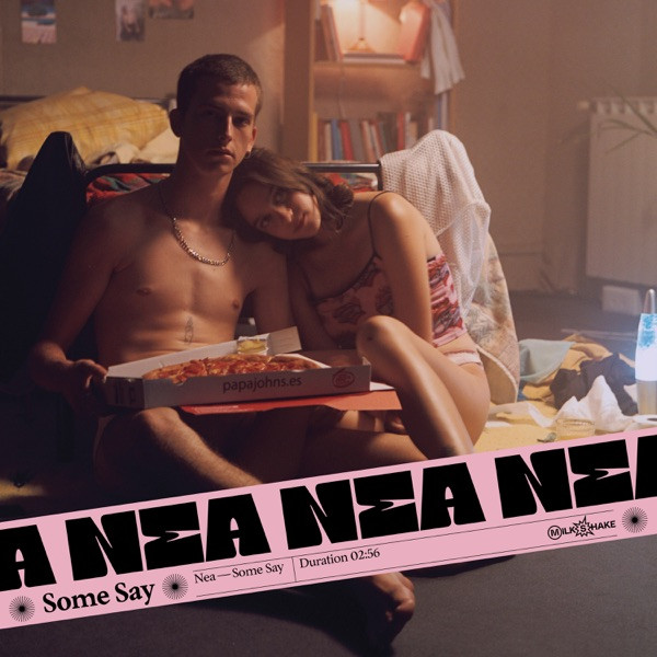 Nea - Some Say
