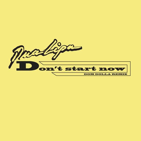 Dua Lipa - Don't Start Now (Dom Dolla Remix) (Extended)