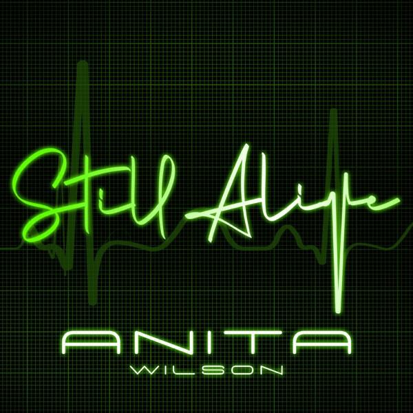 Anita Wilson - Still Alive