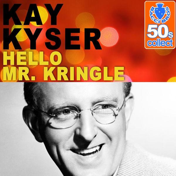 Hello Mr. Kringle