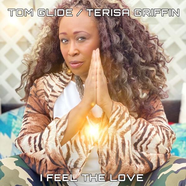 Tom Glide ft. Terisa Griffin - I Feel The Love