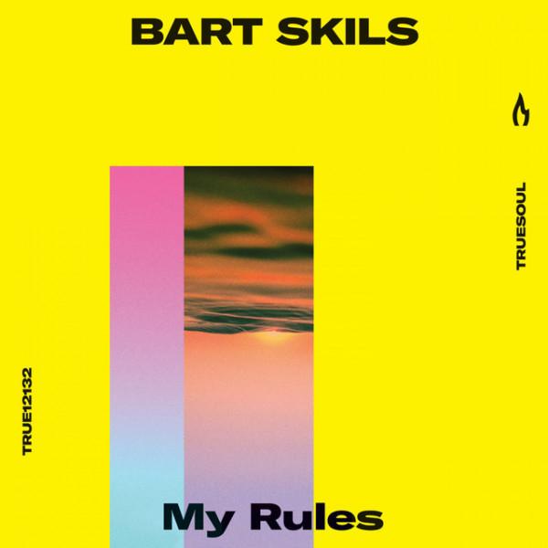 Bart Skils - My Rules