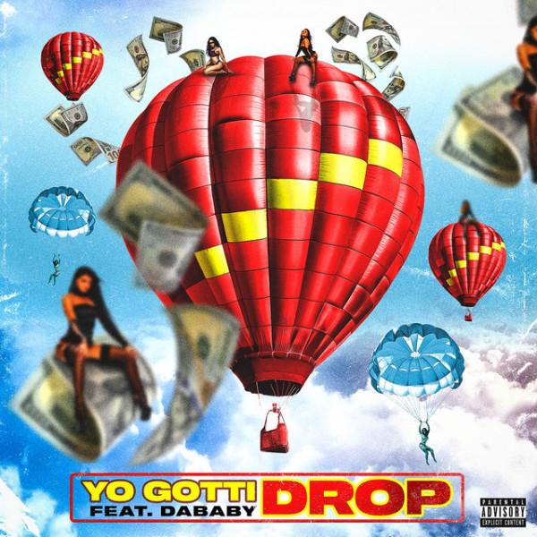 Yo Gotti - Drop (f. DaBaby)