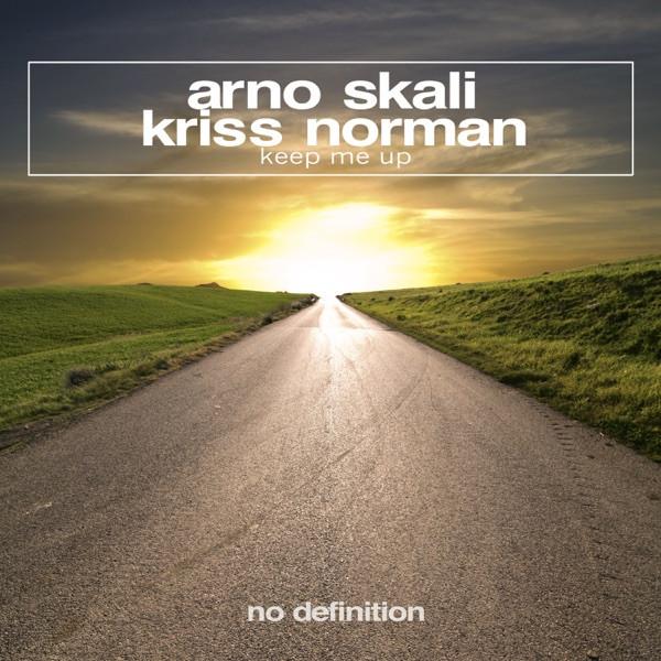 ARNO SKALI, KRISS NORMAN - KEEP ME UP