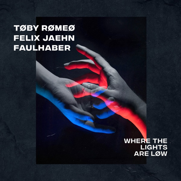 Toby Romeo, Felix Jaehn and Faulhaber - Where the lights are low