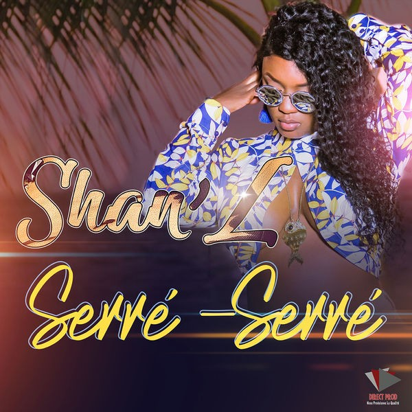Shan'l - Serré Serré