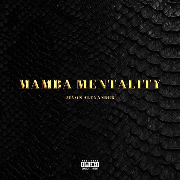 Jevon Alexander - Mamba Mentality