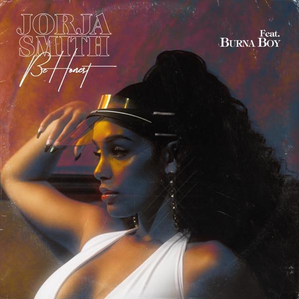 JORJA SMITH feat. Burna Boy - Be honest