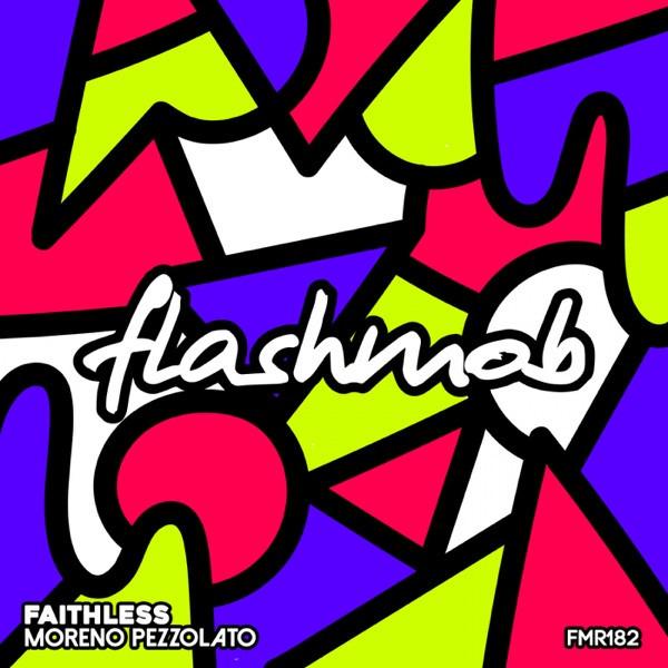 Moreno Pezzolato - Faithless