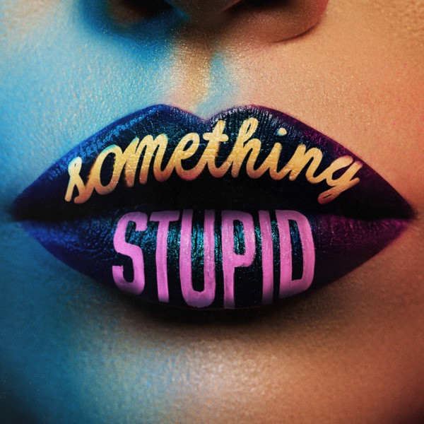 JONAS BLUE - SOMETHING STUPI