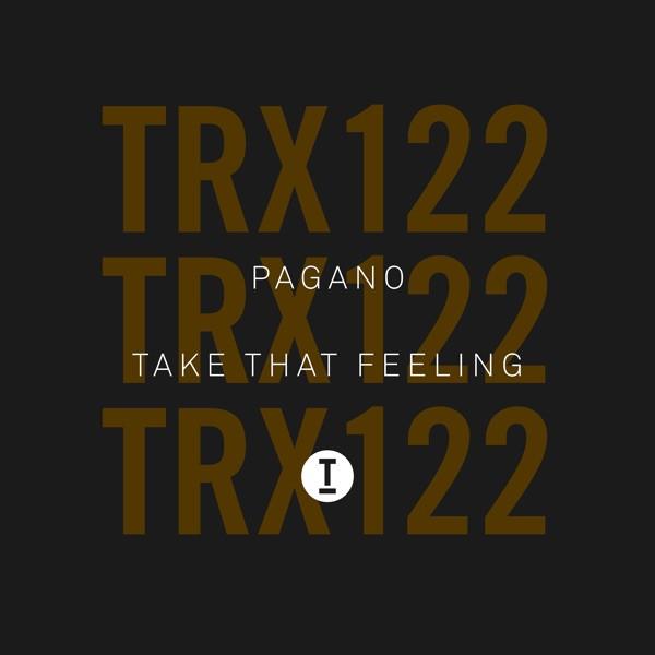 Take That Feeling - PAGANO