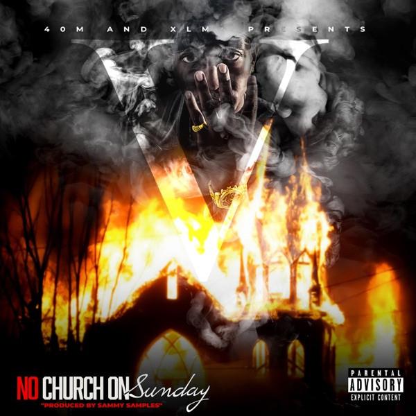 V - No Church On Sunday