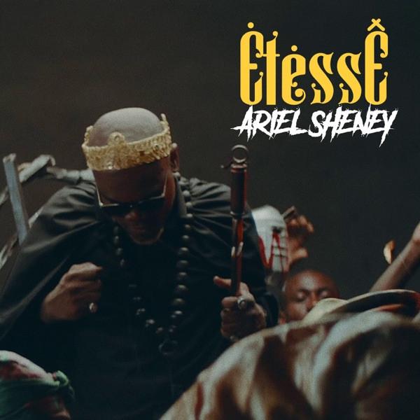 Ariel Sheney - Etèssê