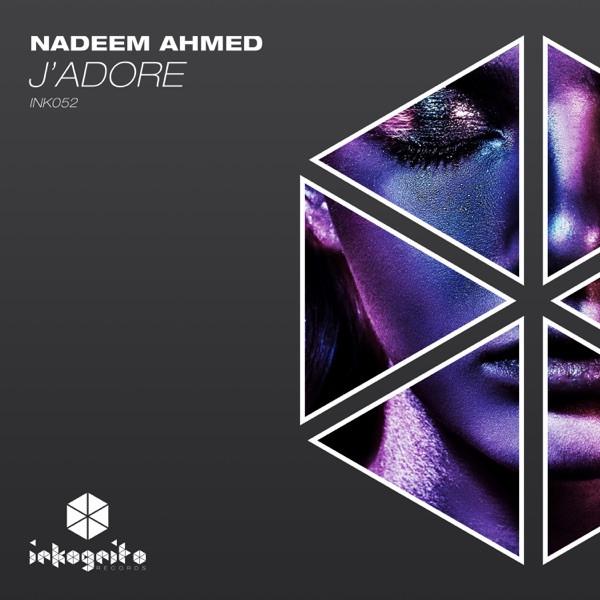 Nadeem Ahmed - J'Adore