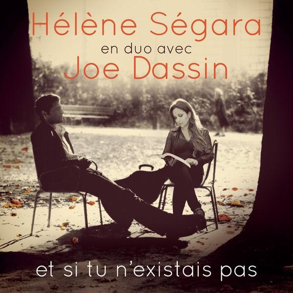 Helene Segara & Joe Dassin - Et si tu n'existais pas