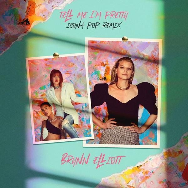 Brynn Elliott, Icona Pop - Tell Me I'm Pretty