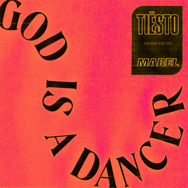 tiesto - god is a dancer