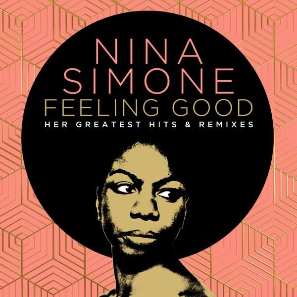 Nina Simone & Joel Corry - Feeling Good (Joel Corry Remix)