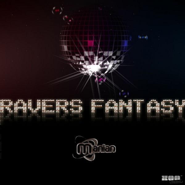 Ravers Fantasy - Radio Mix