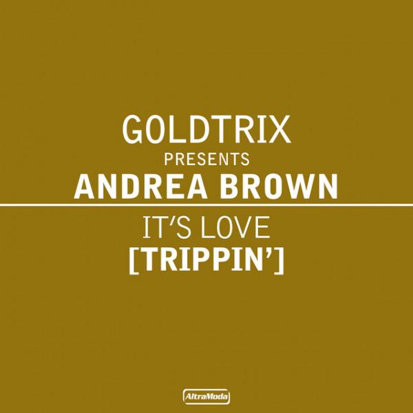 It's Love (Trippin') - Original Radio Edit