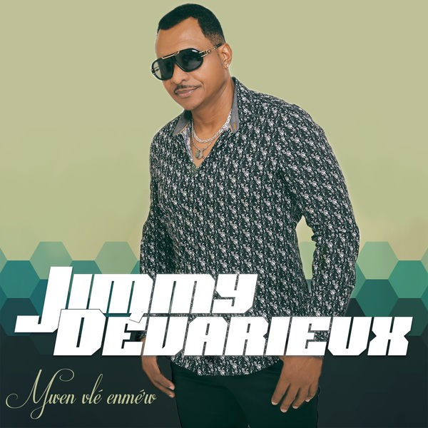 Jimmy DEVARIEUX - Mwen Vlé Enmé'w