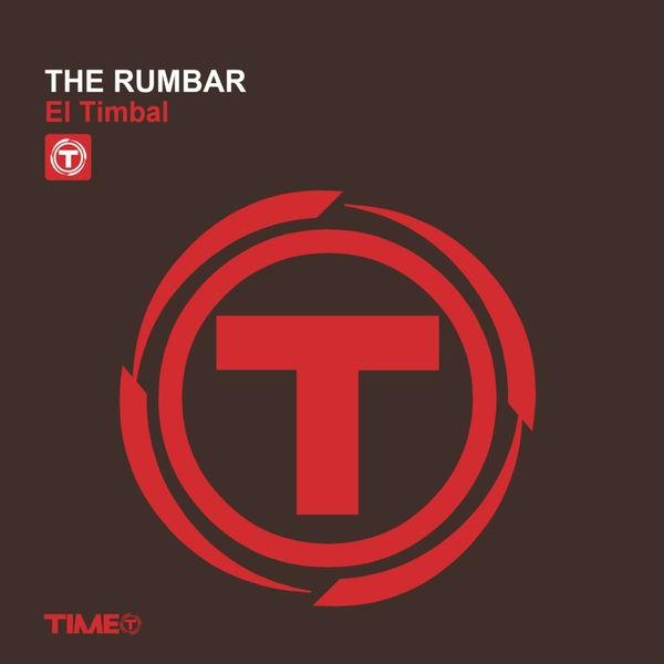 THE RUMBAR - el timbal (kortezman extended mix)