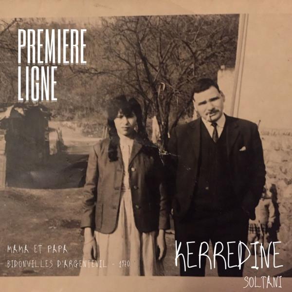 Kerredine Soltani - PREMIERE LIGNE