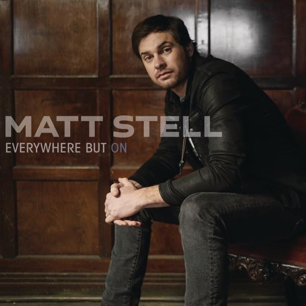 Matt Stell - Everywhere But On