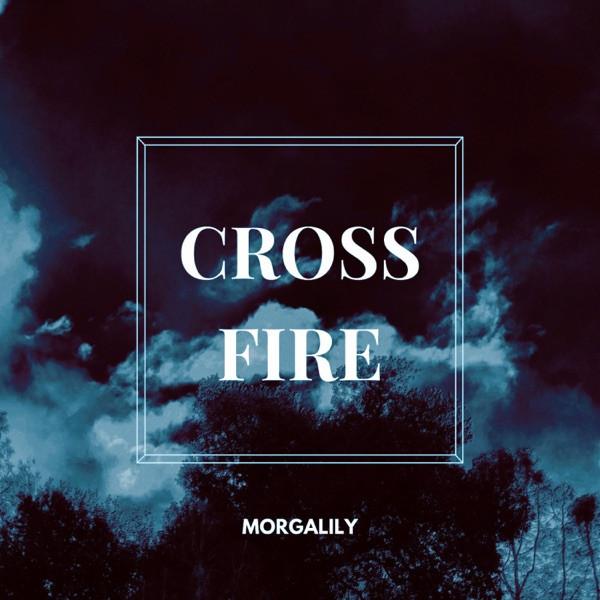 Morgalily - Crossfire